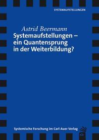 Systemaufstellungen - ein Quantensprung in der Weiterbildung?