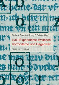 Lyrik-Experimente zwischen Vormoderne und Gegenwart