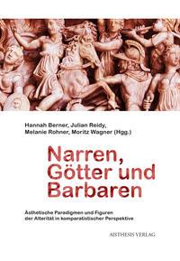 Narren, Götter und Barbaren