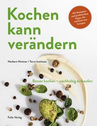Cover: Herbert Hintner Kochen kann verändern!