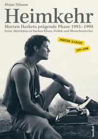 Heimkehr. Morten Harkets prägende Phase 1993-1998