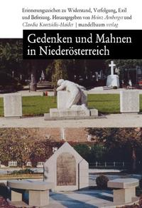 Gedenken und Mahnen in Niederösterreich