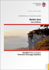 Kletterführer Basler Jura/Guide d'escalade Jura bâlois