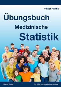 Übungsbuch Medizinische Statistik