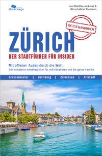 ZÜRICH Reisehandbuch