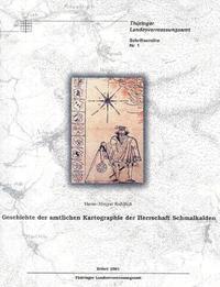 Geschichte der amtlichen Kartographie der Herrschaft Schmalkalden