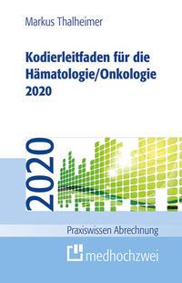 Kodierleitfaden für die Hämatologie/Onkologie 2020