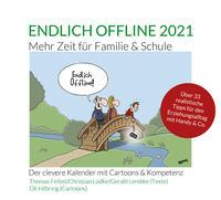 Endlich offline 2021