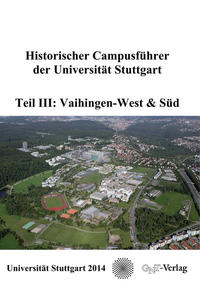 Historischer Campusführer der Universität Stuttgart