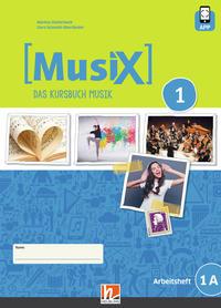 MusiX 1, Schülerarbeitsheft 1A, Neuausgabe 2019