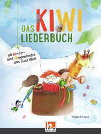 Das KIWI-Liederbuch. Paket (Liederbuch und Audio-CDs)