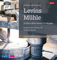 Levins Mühle. 34 Sätze über meinen Großvater