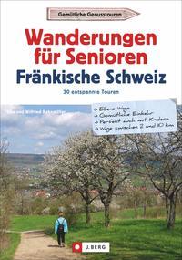 Wanderungen für Senioren Fränkische Schweiz - Cover