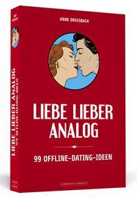 Cover: Anne Dreesbach Liebe lieber analog