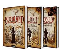 Buchland Band 1-3 (Hardcover): Buchland / Beatrice. Rückkehr ins Buchland / Bibliophilia. Das Ende des Buchlands: Die komplette Trilogie als Hardcover-Ausgabe