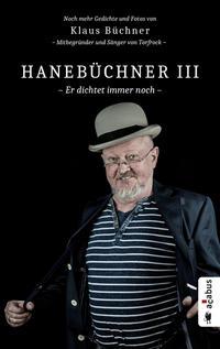 Hanebüchner III. Er dichtet immer noch - Cover