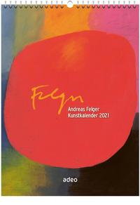 Andreas Felger Kunstkalender 2021