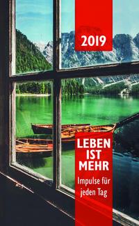 Leben ist mehr 2019 - Paperback