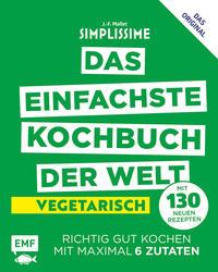 Simplissime - Das einfachste Kochbuch der Welt - Vegetarisch