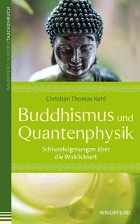 Buddhismus und Quantenphysik