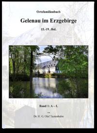 Ortsfamilienbuch Gelenau im Erzgebirge / Sachsen 15.-19. Jhd.