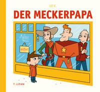 Der Meckerpapa