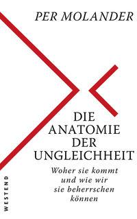 Cover: Per Molander Die Anatomie der Ungleichheit