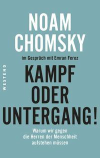 Cover: Noam Chomsky Kampf oder Untergang!