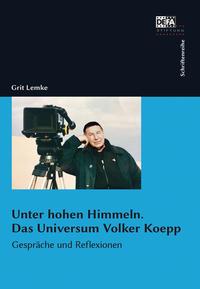 Unter hohen Himmeln - Das Universum Volker Koepp