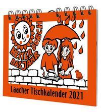 Laacher Tischkalender: Heiter durch das Jahr 2021