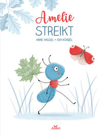 Amelie streikt