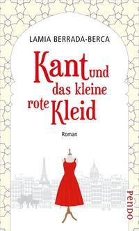 Cover: Lamia Berrada-Berca Kant und das kleine rote Kleid
