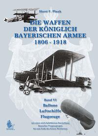DIE WAFFEN DER KÖNIGLICH BAYERISCHEN ARMEE 1806 - 1918