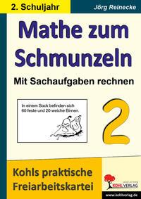 Mathe zum Schmunzeln - Mit Sachaufgaben rechnen / Klasse 2