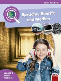 Cover: Janina Haselbach Sprache, Schrift und Medien