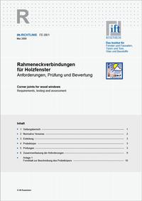 ift-Richtlinie FE-08/1 - Rahmeneckverbindungen für Holzfenster. Anforderungen, Prüfung und Bewertung