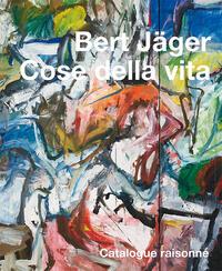 Bert Jäger - Werke 1940-1998