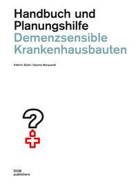 Demenzsensible Krankenhausbauten