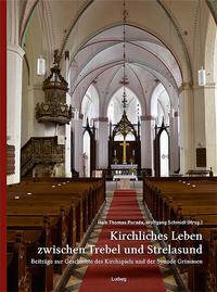 Kirchliches Leben zwischen Trebel und Strelasund