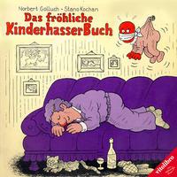 Das fröhliche Kinderhasser-Buch