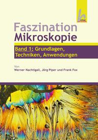 Faszination Mikroskopie 1