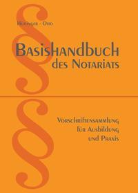 Basishandbuch des Notariats 2019