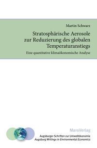 Stratosphärische Aerosole zur Reduzierung des globalen Temperaturanstiegs