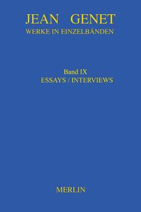 Werke in Einzelbänden - Essays & Interviews