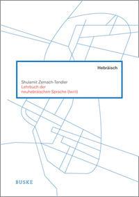 Lehrbuch der neuhebräischen Sprache