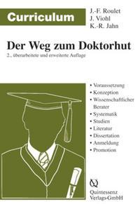 Curriculum Der Weg zum Doktorhut