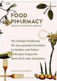 Cover: Lina Nertby Aurell & Mia Clase Food Pharmacy - Essen ist die beste Medizin