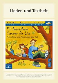 Ein besonderer Sommer für Lisa - P.S.: Mama und Papa haben dich lieb