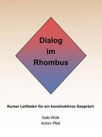 Dialog im Rhombus