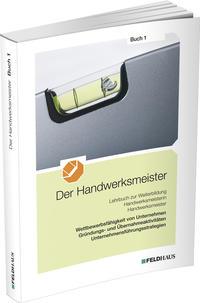 Der Handwerksmeister - Buch 1